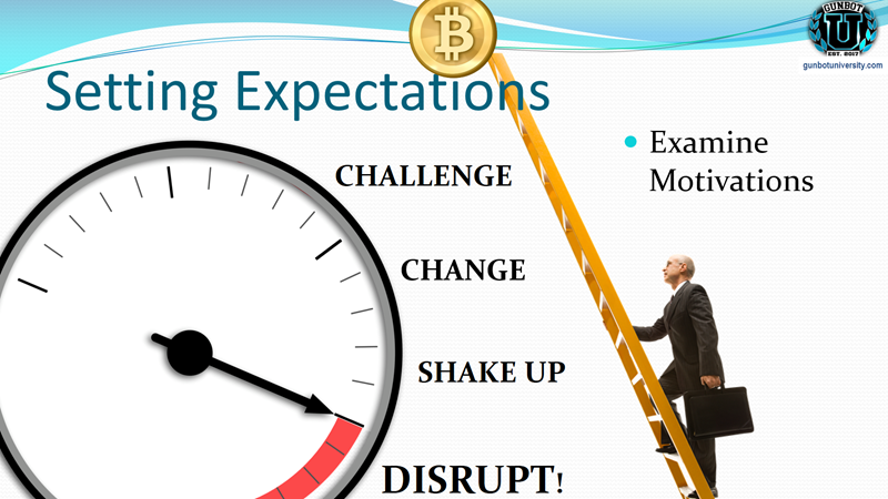Setting Expectations - examine motivations