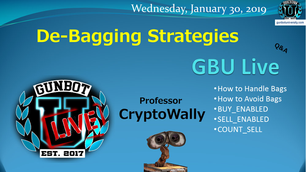 GBU LIVE De-Bagging Strategies. How to handle bags, how to avoid bags, buy_enabled sell_enabled count_sell