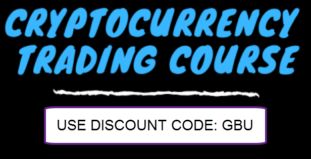 cyrptocurrency trading course. Use discount code GBU