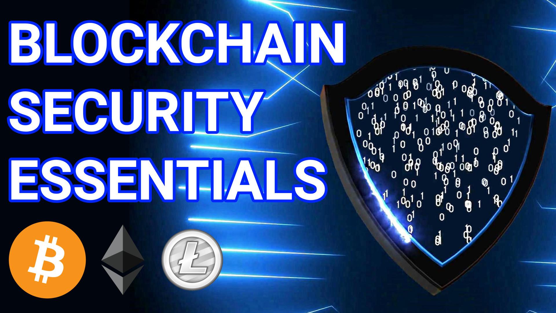 blockchain security essentials